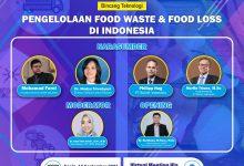 Photo of Kafaperta Gelar Bincang Teknologi 'Pengelolaan Food Lood Waste dan Food Loss di Indonesia'